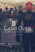 """Portada del libro """"Game Over (starker fanfic)"""""""