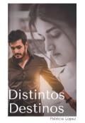 """Portada del libro """"Distintos Destinos"""""""
