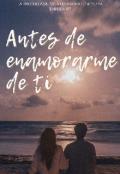 """Portada del libro """"Antes de enamorarme de ti [3]"""""""