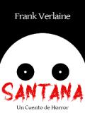 """Portada del libro """"Santana: Un Cuento de Horror"""""""