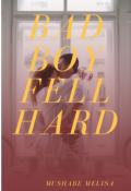 "Book cover ""Bad Boy Fell Hard"""
