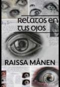 """Portada del libro """"Relatos en tus ojos """""""