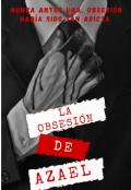 """Portada del libro """"La Obsesión De Azael"""""""