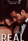 """Portada del libro """"Él único en mí vida 2: Amor real. """""""