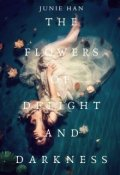 """Book cover """"The Flowers of Delight and Darkness"""""""