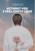 "Portada del libro ""Without you I feel empty love ¦¦ Myg & Kth [os] """