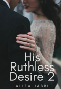 "Book cover ""His Ruthless Desire 2"""