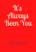 "Book cover ""It's Always Been You"""
