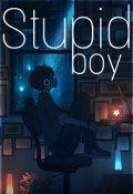 """Portada del libro """"Stupid Boy"""""""
