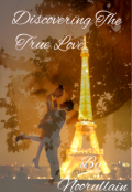 """Book cover """"Discovering The True Love  """""""