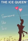 "Book cover ""Someone like Iris"""
