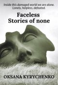 """Book cover """"Faceless. Stories of none"""""""
