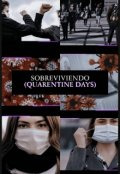 "Portada del libro ""Sobreviendo (quarantine days)"""
