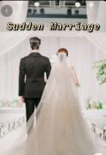 "Book cover ""Sudden Marriage """
