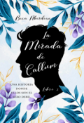 """Portada del libro """"La Mirada de Callum - Libro 2 de El Ángel en la Casa -"""""""
