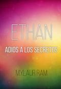"""Portada del libro """"Ethan : Adios a los secretos"""""""