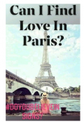 "Book cover ""Can I Find Love In Paris?"""