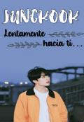 """Portada del libro """"Jungkook: Lentamente hacia ti. """""""
