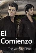 """Portada del libro """"El Comienzo —— The Vampire Diares 1"""""""