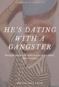 "Portada del libro ""He's Dating with a Gangster"""