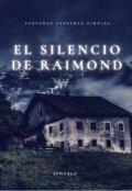 """Portada del libro """"El silencio de Raimond. """""""