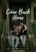 "Book cover ""Come Back Home"""