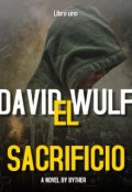 "Book cover ""David Wulf: The Sacrifice """