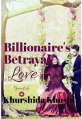 "Book cover ""Billionaire's Betrayal Love"""