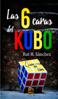 """Portada del libro """"Las seis caras del kubo"""""""