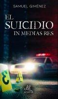 """Portada del libro """"El suicidio in media res"""""""