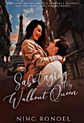 "Book cover ""Sabotaging My Walkout Queen"""