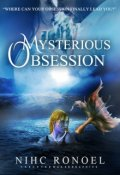 "Book cover ""Mysterious Obsession"""