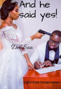 "Book cover ""And he said yes"""
