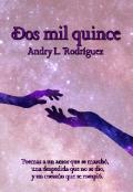 """Portada del libro """"2015 - Dos Mil Quince """""""