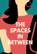 """Book cover """"The Spaces In Between"""""""