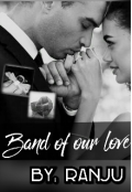 """Book cover """"Band Of Our Love """""""