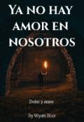 """Portada del libro """"Ya no hay amor en nosotros"""""""