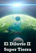 """Portada del libro """"El Diluvio Dos Super Tierra"""""""