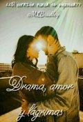 """Portada del libro """"1. Drama, Amor y Lágrimas [bilogía Drama] -Editando-"""""""