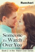 "Book cover ""Someone to Watch Over You"""