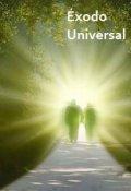 """Portada del libro """"Éxodo Universal"""""""