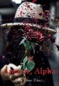 """Portada del libro """"Ámame, Alpha."""""""