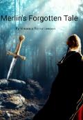 "Book cover ""Merlin's Forgotten Tale: Book 1"""