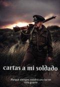 """Portada del libro """"Cartas a mi soldado"""""""