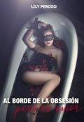 """Portada del libro """"Al borde de la obsesión pero es amor"""""""