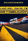 "Portada del libro ""Liga Del Asfalto: Retribucion"""