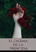 """Portada del libro """"El dilema de la princesa """""""