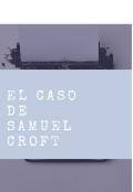 """Portada del libro """"El caso de Samuel Croft"""""""
