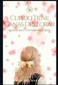 """Portada del libro """"Cupido Tiene Ganas De Llorar"""""""