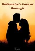 """Book cover """"Billionaire's Love or Revenge"""""""